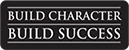 Build Character, Build Success